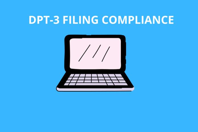 DPT 3 filing compliance